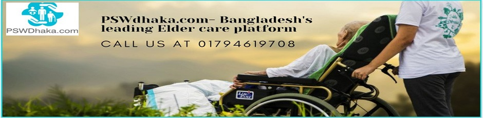 PSWDhaka.com provide nursing home health care services
